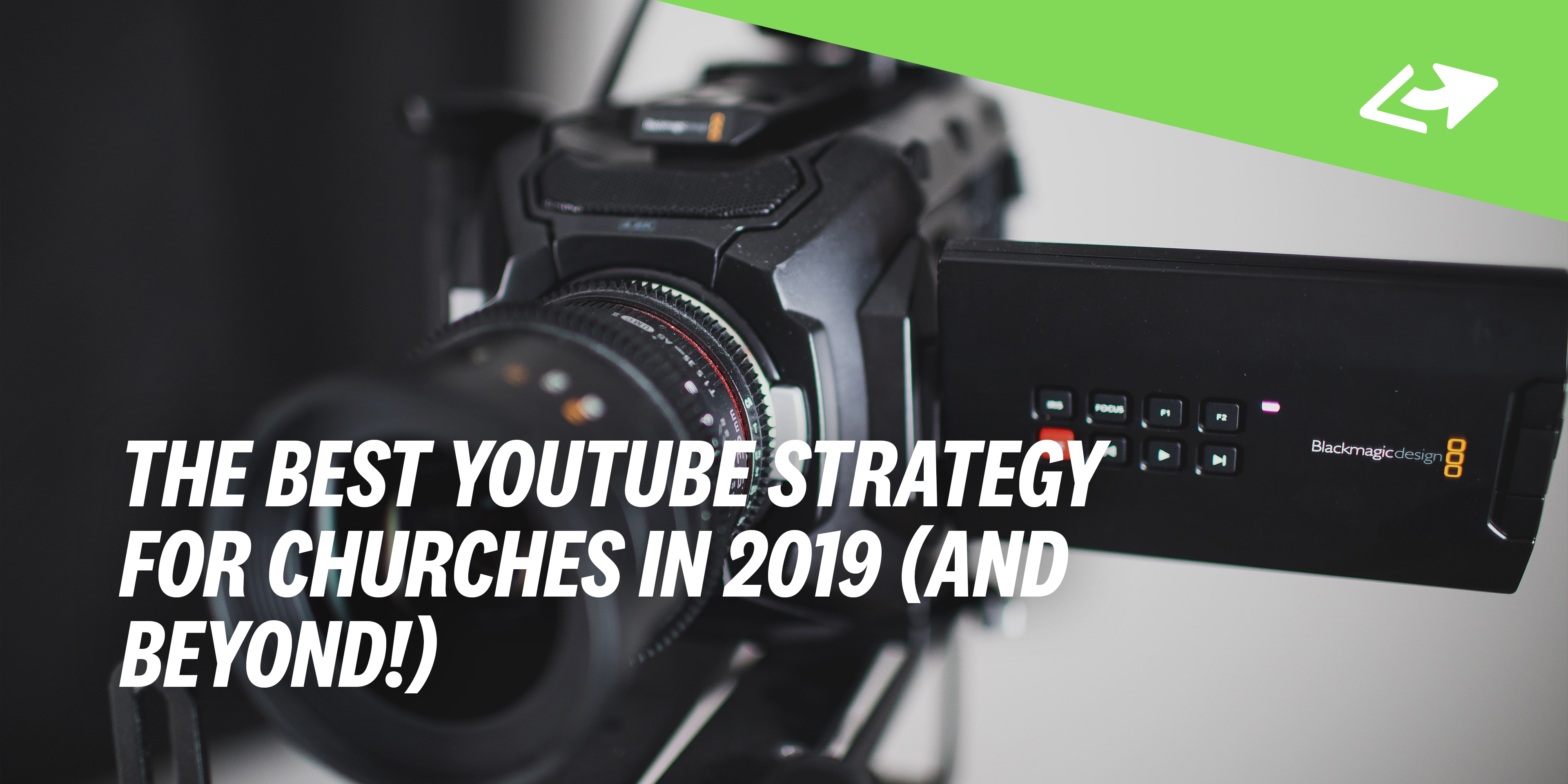 The BEST YouTube Strategies for Churches in 2019 (And Beyond